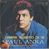 Cover: Paul Anka - Dimmi subito di si (Tonight My Love Tonight) / Un ricordo per te