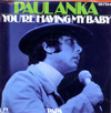 Cover: Anka, Paul - You Are Having My Baby / Papa