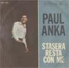 Cover: Paul Anka - Paul Anka / Ogni Volta  / Stasera resta con me