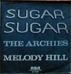 Cover: The Archies - The Archies / Sugar Sugar  / Melody Hill