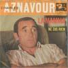 Cover: Charles Aznavour - Charles Aznavour / La Mamma / Ne dis rien
