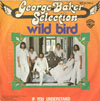 Cover: George Baker Selection - George Baker Selection / Wild Bird / If You Understand