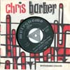 Cover: Chris Barber - Chris Barber / Old Rugges Cross / When You And I Were Young Mary