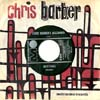 Cover: Chris Barber - Chris Barber / Revival /Ca C´est L´amour