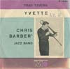 Cover: Chris Barber - Chris Barber / Trad Tavern / Yvette