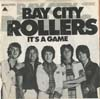 Cover: Bay City Rollers - It s A Game / Dance Dance Dance