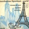 Cover: Francis Bay - Francis Bay / Manhattan Spiritual  / Paris