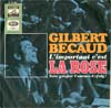 Cover: Gilbert Becaud - L´important c´est la rose / Je partirai