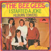 Cover: The Bee Gees - The Bee Gees / I Started A Joke / Kilburn Towers