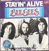 Cover: Bee Gees, The - Staying Alive / If I Cant Have You