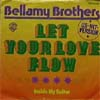 Cover: The Bellamy Brothers - Let Your Love Flow / Inside My Guitar