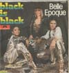 Cover: Belle Epoque - Black is Black /  Me And You