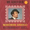 Cover: Mr. Acker Bilk - Schöner Gigolo (deutsch) / Blueberry Hill