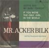 Cover: Mr. Acker Bilk - Gotta See My baby Tonight / If You Were The Only Girl In the World