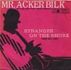 Cover: Mr. Acker Bilk - Stranger on the Shore / Take My Lips