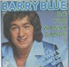 Cover: Barry Blue - Barry Blue / Do You Wanna Dance / Dont Put Your Money On My Horse