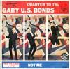Cover: (Gary) U.S. Bonds - (Gary) U.S. Bonds / Quarter to Three / Not Me