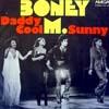 Cover: Boney M. - Boney M. / Daddy Cool / Sunny