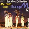Cover: Boney M. - I See A Boat On The River / My Friend Jack