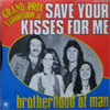 Cover: Brotherhood Of Man - Save Your Kisses For me / Lets Love Together