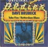 Cover: Dave Brubeck - Dave Brubeck / Take Five / Rotterdam Blues (Original Oldies)