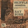 Cover: Bush, Ray - Skiffle Session