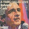 Cover: Johnny Cash - A Thing Called Love / Daddy