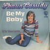Cover: Shaun Cassidy - Shaun Cassidy / Be My Baby / Its Too Late