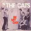 Cover: The Cats - The Cats / Be My Day / Shes On Her Own