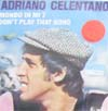 Cover: Celentano, Adriano - Mondo in mi 7 / Dont Play That Song