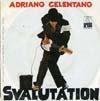 Cover: Adriano Celentano - Adriano Celentano / Svalutation / La Barca