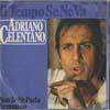 Cover: Adriano Celentano - Adriano Celentano / Il Tempo Se Ne Va / Non Se Ne Parla Nemmeno