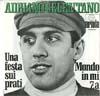 Cover: Adriano Celentano - Adriano Celentano / Una festa sui prati / Mondo in mi 7. a