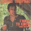 Cover: Adriano Celentano - I Want To Know / Uomo machina