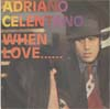 Cover: Celentano, Adriano - When Love / Someday Save Me