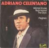 Cover: Adriano Celentano - Woman in Love - Rock Around The Clock / Preghero