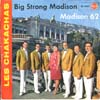 Cover: Les Chakachas - Les Chakachas / Big Strong Madison / Madison 62