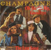 Cover: Champagne - Champagne / Oh Me Oh My Goodbye / The Last Song