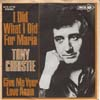 Cover: Tony Christie - I Did What I Did For Maria / Give Me Your Love Again