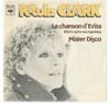 Cover: Petula Clark - La Chanson d Evita (Dont Cry For Me Argentina) / Mister Disco