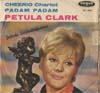 Cover: Petula Clark - Petula Clark / Cheerio (Chariot)(I Will Follow Him) / Padam Padam