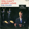 Cover: Phil Collins - Phil Collins / You Can´t Hurry Love / I Cannot Believe It´s True