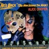 Cover: Alice Cooper - He´s Back (The Man Behind The Mask)* / Million Dollar Babes (Recorded Live 1976)