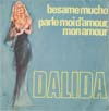 Cover: Dalida - Besame mucho (disco-sound)/ Parle moi damour mon mour