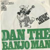 Cover: Dan the Banjo Man - Dan The Banjo Man / Everything Will Rhyme