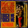 Cover: Dave, Dee, Dozy, Beaky, Mick & Tich - Touch Me  Touch Me / Marina (diff.)