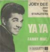 Cover: Joey Dee and the Starlighters - Ya Ya  / Fanny Mae