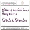 Cover: Dick & Dee Dee - Young And in love / Say To Me