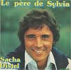 Cover: Sacha Distel - Le pere de Sylvia (Sylvias Mother) / A tes amours