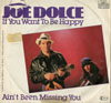 Cover: Joe Dolce - Joe Dolce / If You Want To Be Happy /  Aint Been Missing You